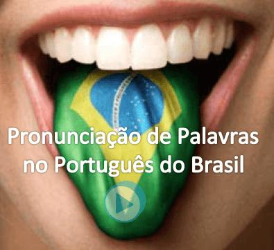 aprender la pronunciación en portugués de brasil