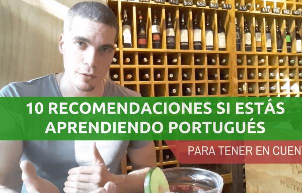 10 Recomendaciones para aprender Portugués