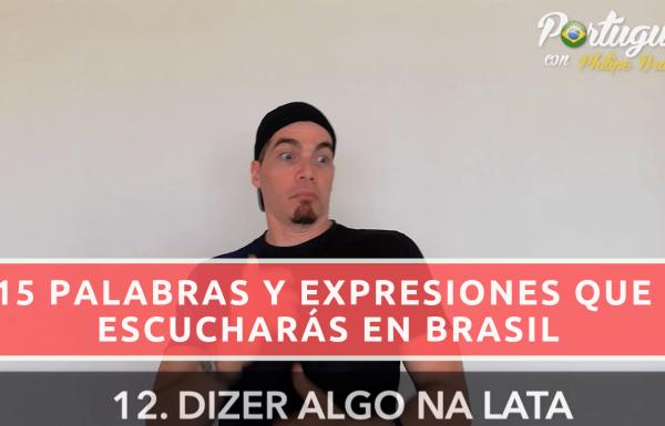 15 Palabras y Expresiones Utilizadas en Brasil