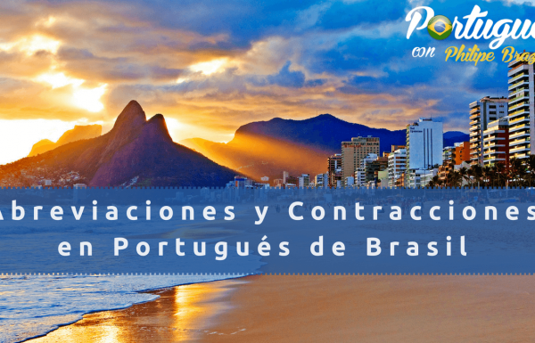 Contracciones  y Abreviaciones en Portugués de Brasil