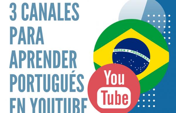 3 canales para aprender Portugués en Youtube, rápido y gratis.