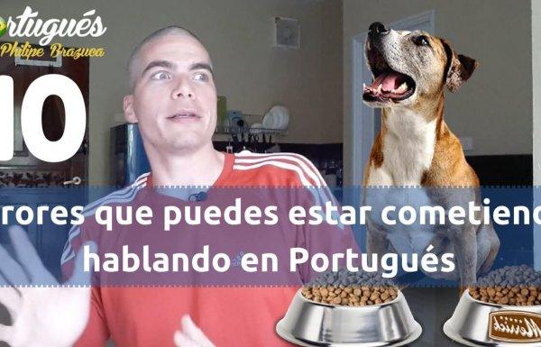 Cuando hablas Portuñol y no te das cuenta - Errores comunes en Portugués