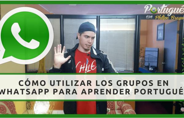 Grupos en WhatsApp para practicar Portugués