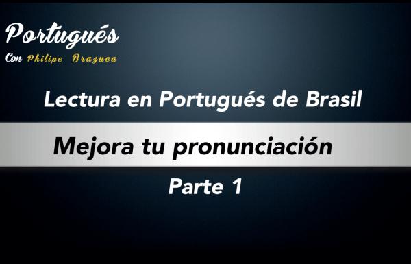 Mejora tu pronunciación en Portugués de Brasil