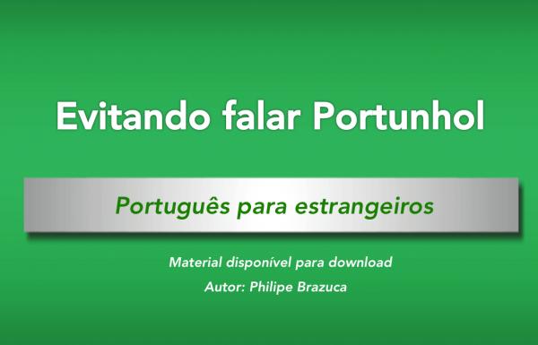 Portuñol - ¿Todavía lo hablas? Aprende Portugués
