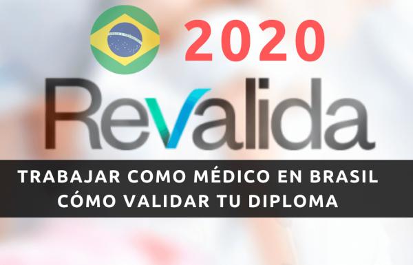 Revalida 2020 Brasil - Examen para Revalidar diploma médico emitido en otros países